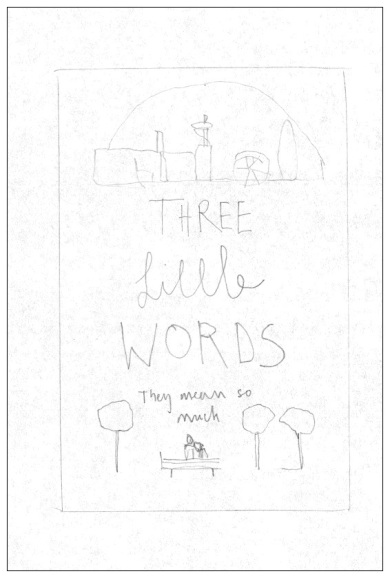 A planning sketch for the cover of Three Little Words by Hodder
